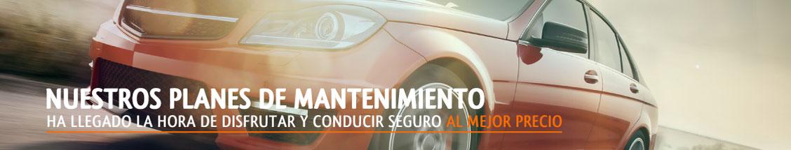Nuestros planes de mantenimiento - Ha llegado la hora de disfrutar y conducir seguro al mejor precio