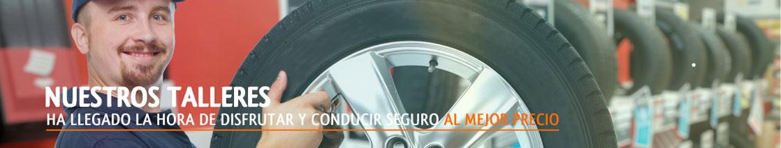 Nuestros talleres - Ha llegado la hora de conducir seguro al mejor precio